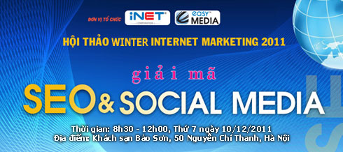 Hoi thao Winter Internet Marketing 2011 - Giai ma SEO va SOCIAL MEDIA - Mang xa hoi